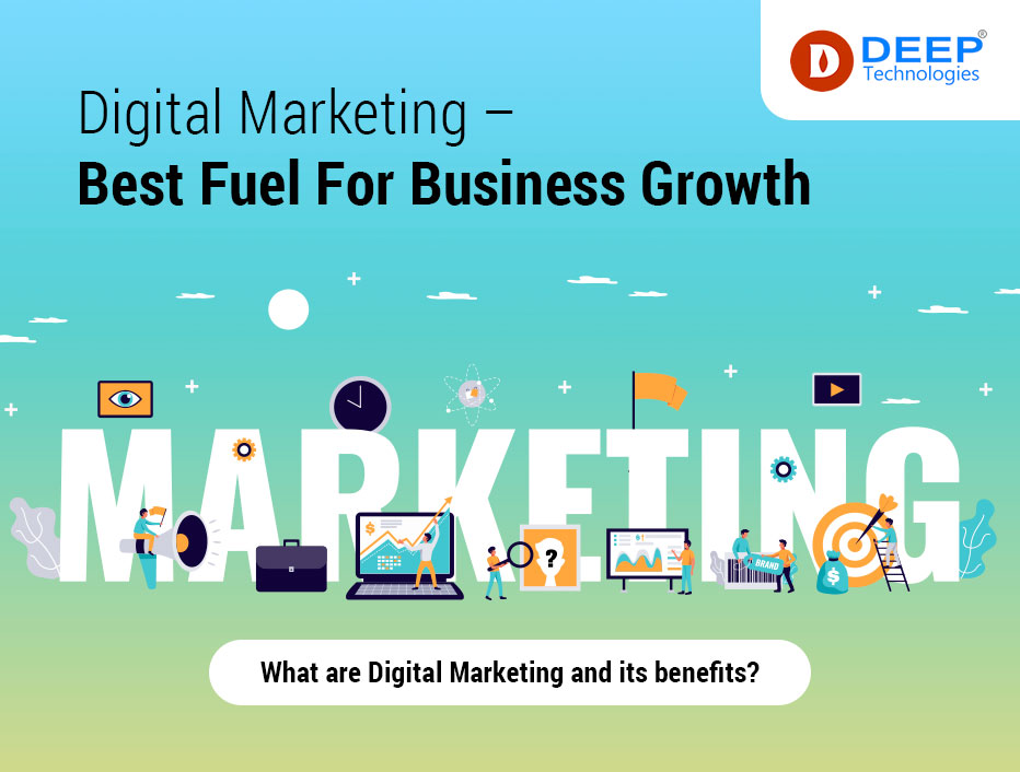 Digital Marketing – Best Fuel For Business Growth