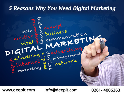 5 Reasons Why You Need Digital Marketing?