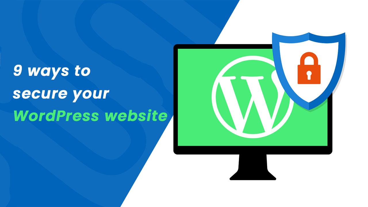 9 ways to secure your WordPress website.