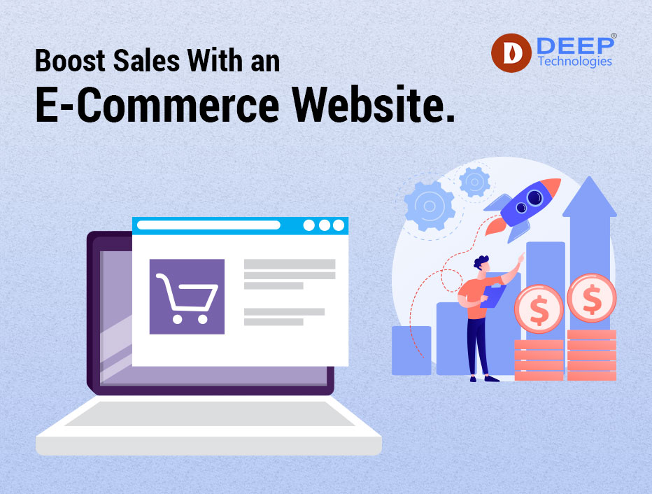 Boost sales with an E-Commerce website.