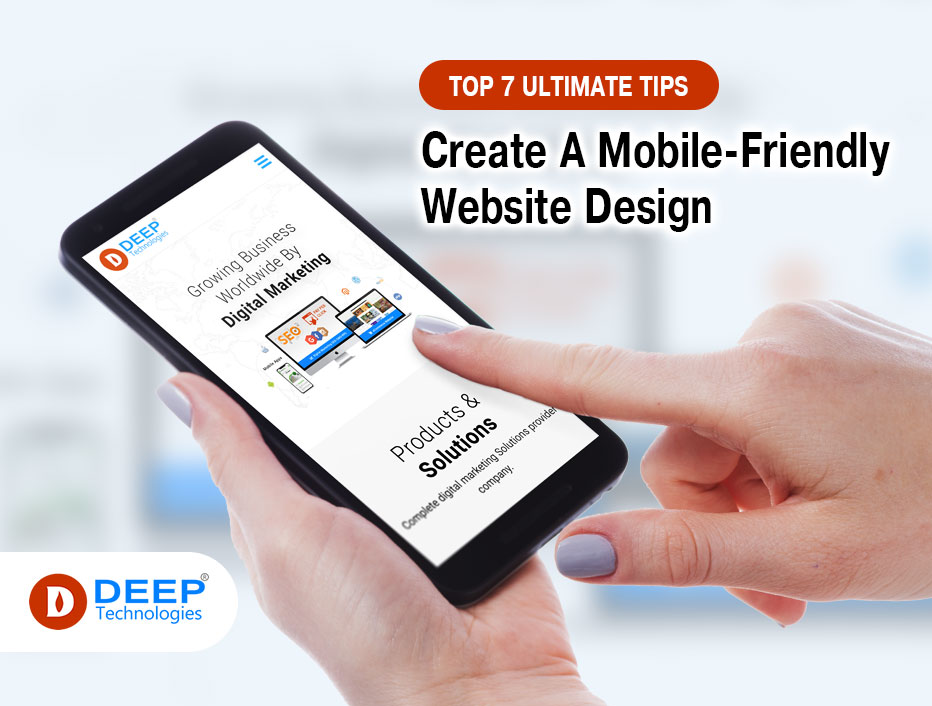 Top 7 Ultimate tips to create a mobile-friendly website design